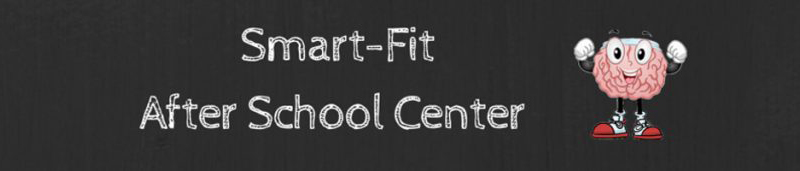 Smart-Fit After School Center